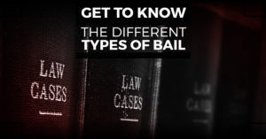 Different Types of Bail Bonds